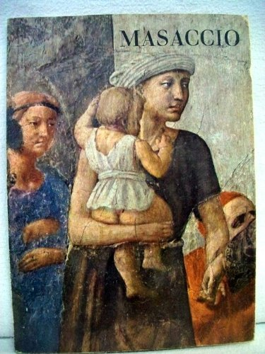 Masaccio. Der silberne Quell. Band 33 . Zwölf Ausschnitte aus den Fresken der Brancacci-Kapelle in Florenz. Einl. von Libero de Libero. Dt. Übertr. von Jan Lauts.