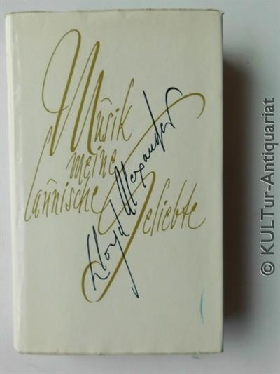 Musik - meine launische Geliebte, von Alexander Lloyd Auflage unbekannt.