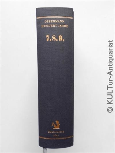 Hundert Jahre 7. 8. 9. Auflage: 1.