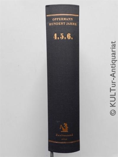 Hundert Jahre 4. 5. 6. Auflage: 1.