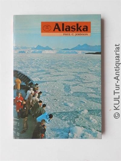 Alaska. 1. Aufl.