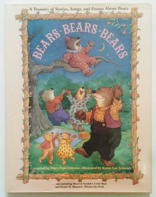 Bears, Bears, Bears: A Treasury of Stories, Songs, and Poems About Bears.
