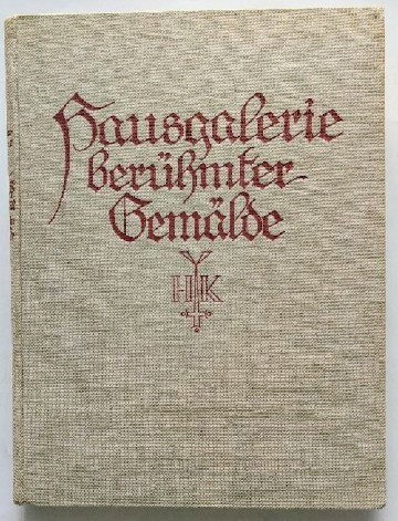 Hausgalerie berühmter Gemälde - 100 ausgewählte Meisterwerke der europäischen Malerei 4. veränderte Auflage.