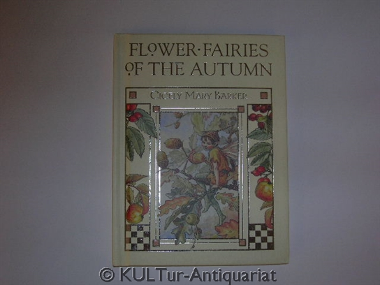 Flower Fairies of the Autumn: With The Nuts And Berries They Bring. Auflage: New Ed