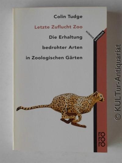 Letzte Zuflucht Zoo. 1. Auflage.