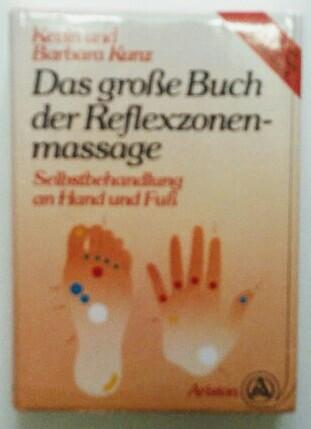 Das große Buch der Reflexzonenmassage. Selbstbehandlung an Hand und Fuß. 4. Auflage.