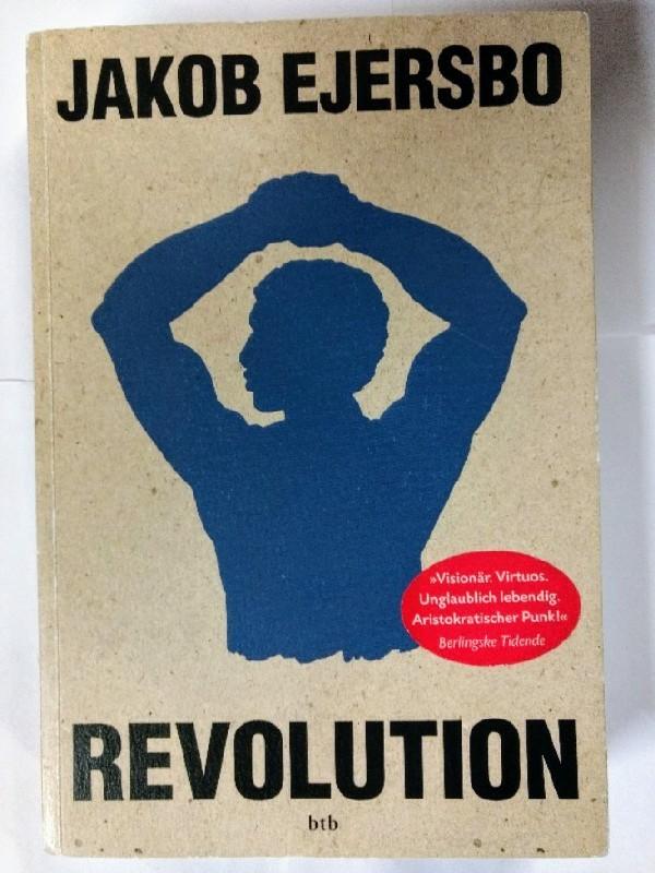 Revolution: Erzählungen. 1. Auflage.