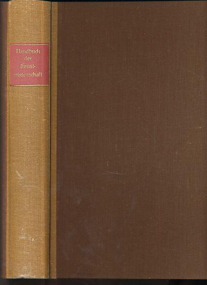 Die Kunst des 19. und 20. Jahrhunderts. Handbuch der Kunstwissenschaft. - Hildebrandt, Hans