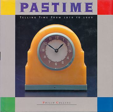 Pastime. Telling Time from 1879-1969. - Collins, Philip