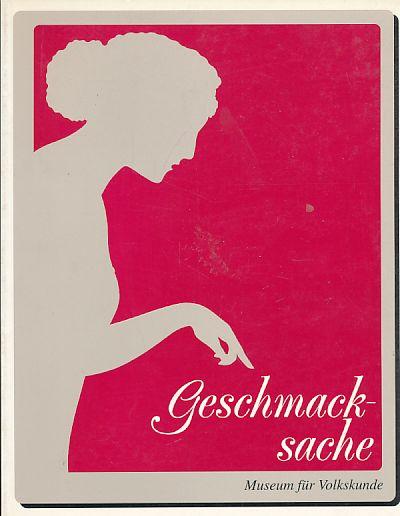 Geschmacksache. Kochbücher aus dem Museum für Volkskunde. - Verk, Sabine