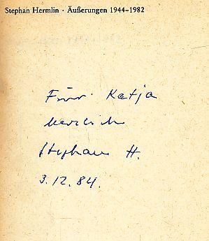 Äusserungen 1944-1982. Hrsg. von Ulrich Dietzel. Dokumentation, Essayistik, Literaturwissenschaft.