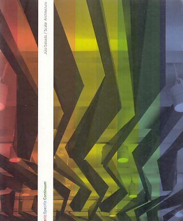 Julio Salcedo. Scalar Architecture. Generic Specific Continuum. Ed. by Oscar R. Ojeda. Foreword by Luis Rojo.  City College of New York; Loft. - Salcedo, Julio