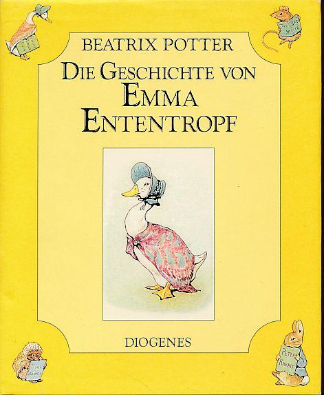 Die Geschichte von Emma Ententropf. Dt. von Claudia Schmölders - Potter, Beatrix