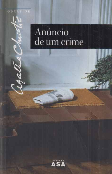 Anuncio de un crime. Trad. Carlos Afonso Lobo. (3.Aufl.). - Christie, Agatha