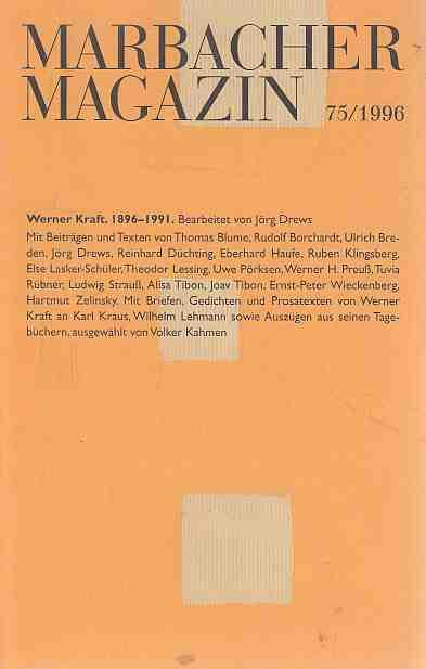 Marbacher Magazin, Sonderheft 75/1996. Werner Kraft 1896-1991. Bearbeitet von Jörg Drews.