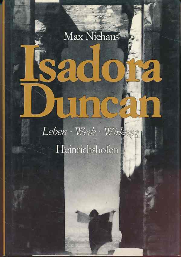 Isadora Duncan. Leben, Kunst und Wirkung