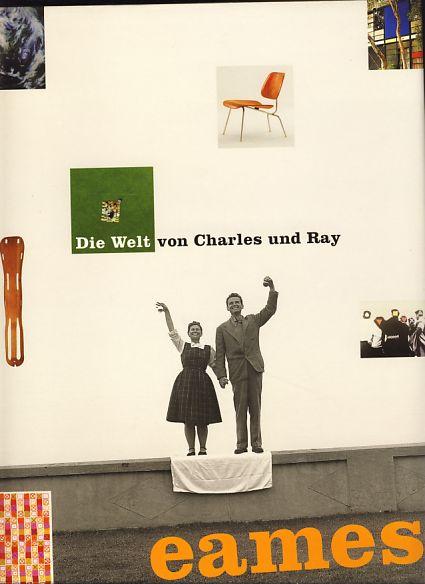 ( Museumsausgabe, kartoniert) Die Welt von Charles & Ray Eames Übers. Manfred Allie - Murphy, Diana [Hrsg.]