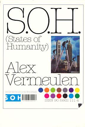 S.O.H. (States of Humanity).  City Noise, City Noise. - Vermeulen, Alex