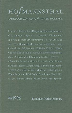 Hofmannsthal. Jahrbuch. Zur europäischen Moderne. Band 4, 1996. Herausgegeben im Auftrag der Hofmannsthal-Gesellschaft.