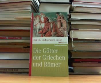 Die Götter der Griechen und Römer.