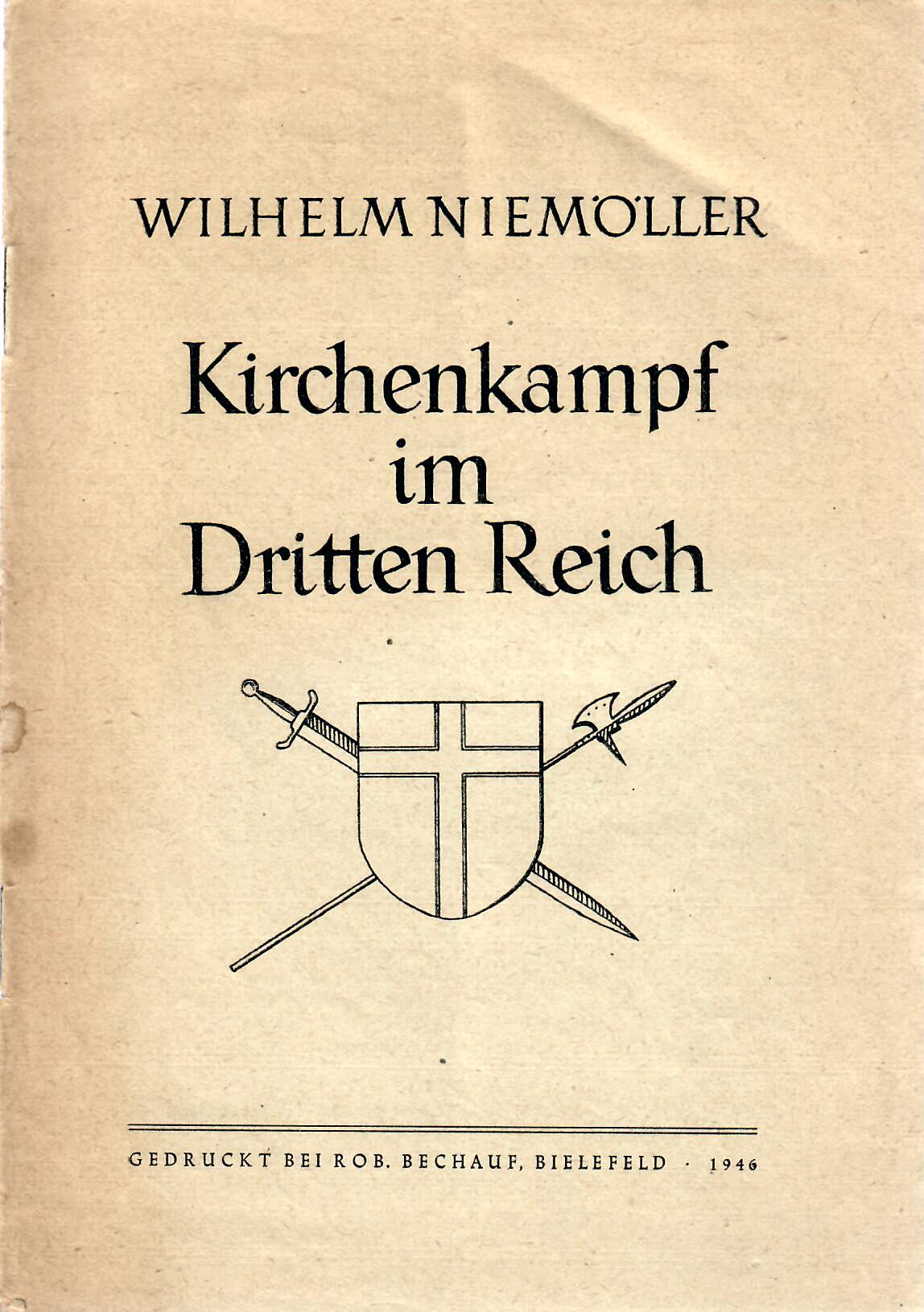Kirchenkampf im Dritten Reich. Erste Auflage.