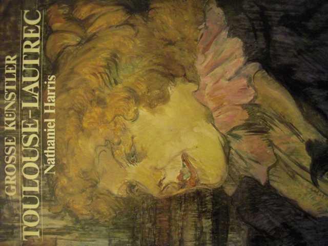 Grosse Künstler : Toulouse-Lautrec [NEUWERTIG - COMME NEUF]