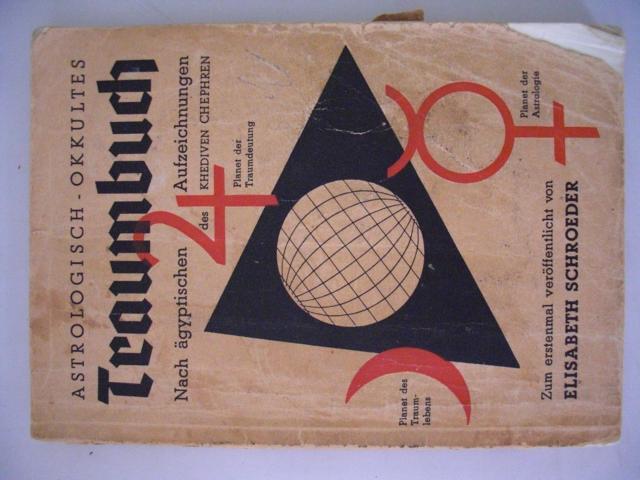 Astrologisch-Okkultes Traumbuch - Nach ägyptischen Aufzeichnungen des Khediven Chephren