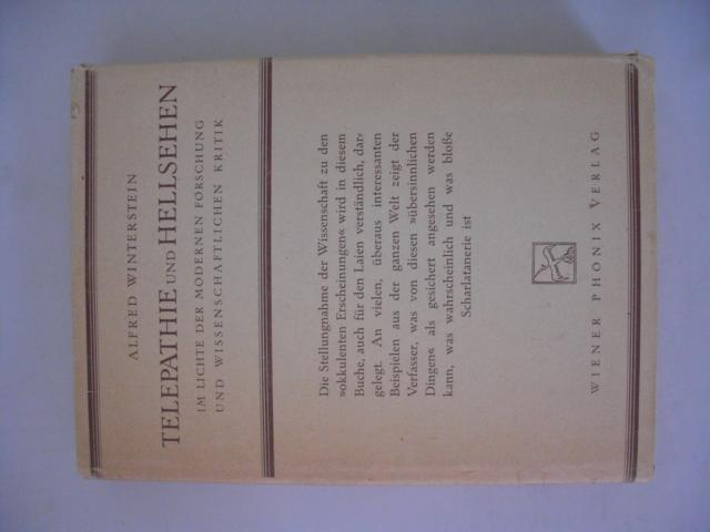 Telepathie und Hellsehen im Lichte der modernen Forschung und wissenschaftlichen Kritik Zweite, neubearbeitete und vermehrte Auflage