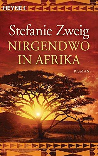 Nirgendwo in Afrika : Roman Vollständige Taschenbuchausgabe