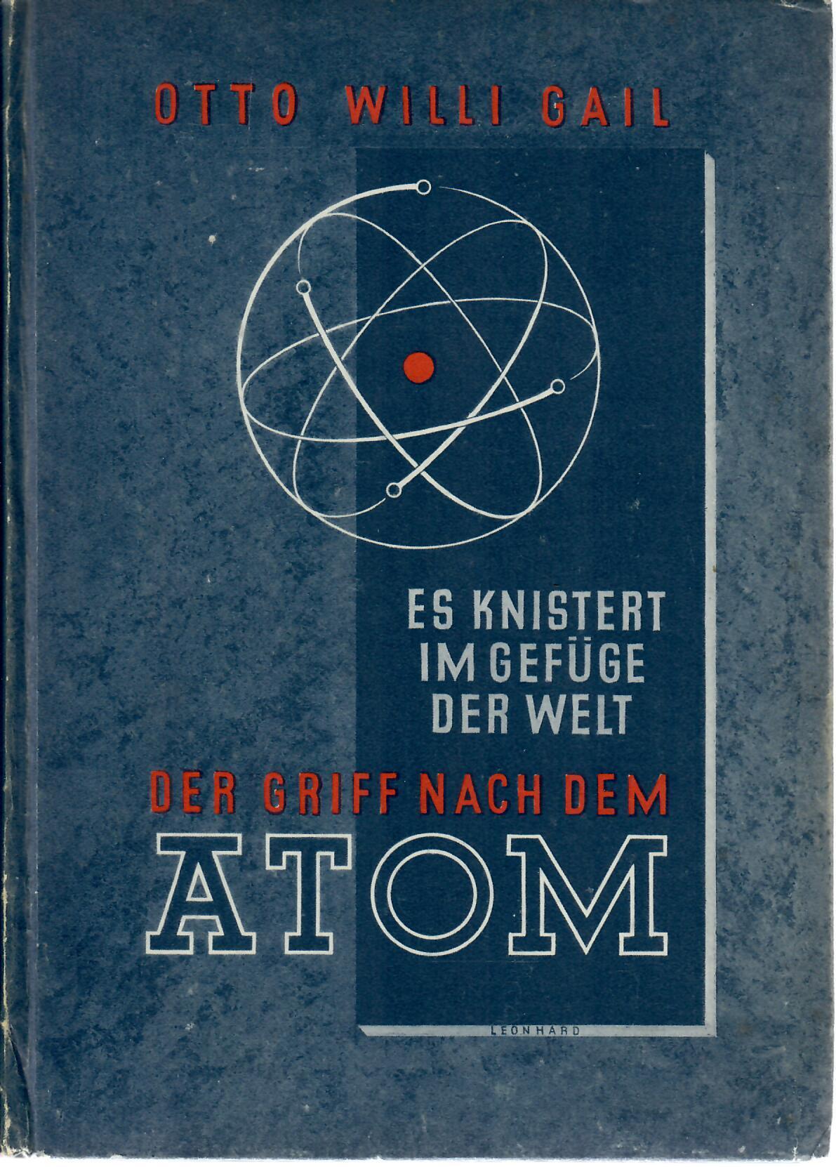 Der Griff nach dem Atom : Es knistert im Gefüge der Welt : Hanns Reich Verlag München 1947