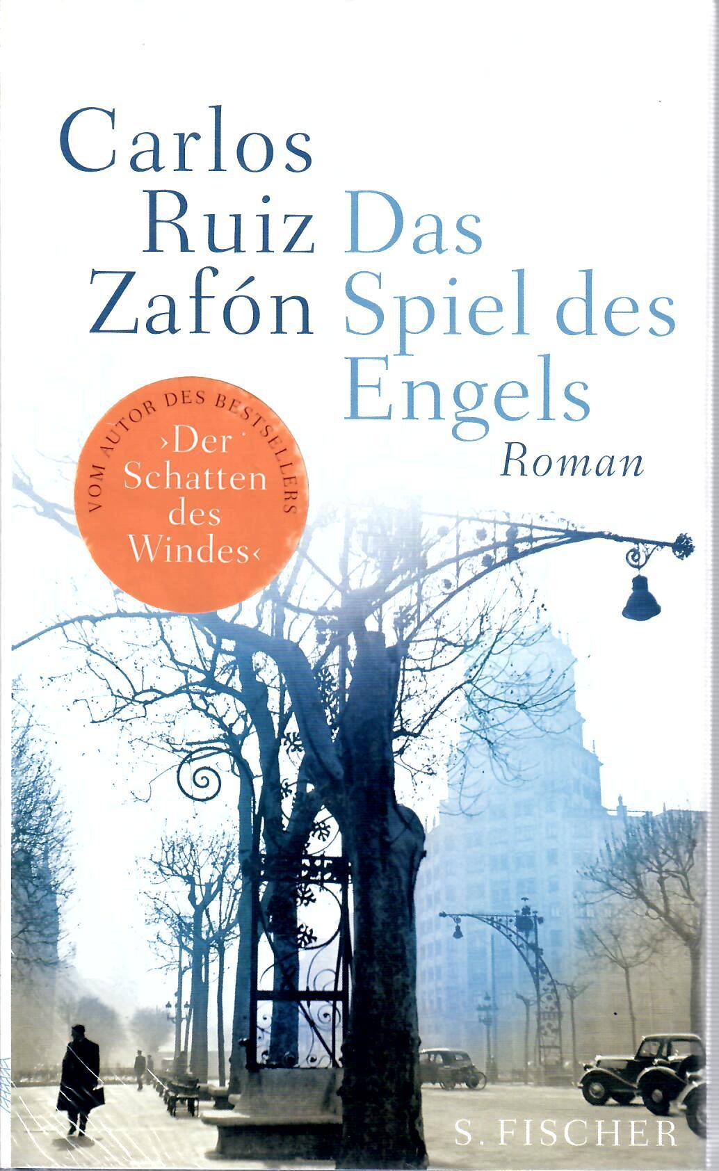 """Das Spiel des Engels (Roman) vom Autor des Bestsellers """"Der Schatten des Windes"""""""