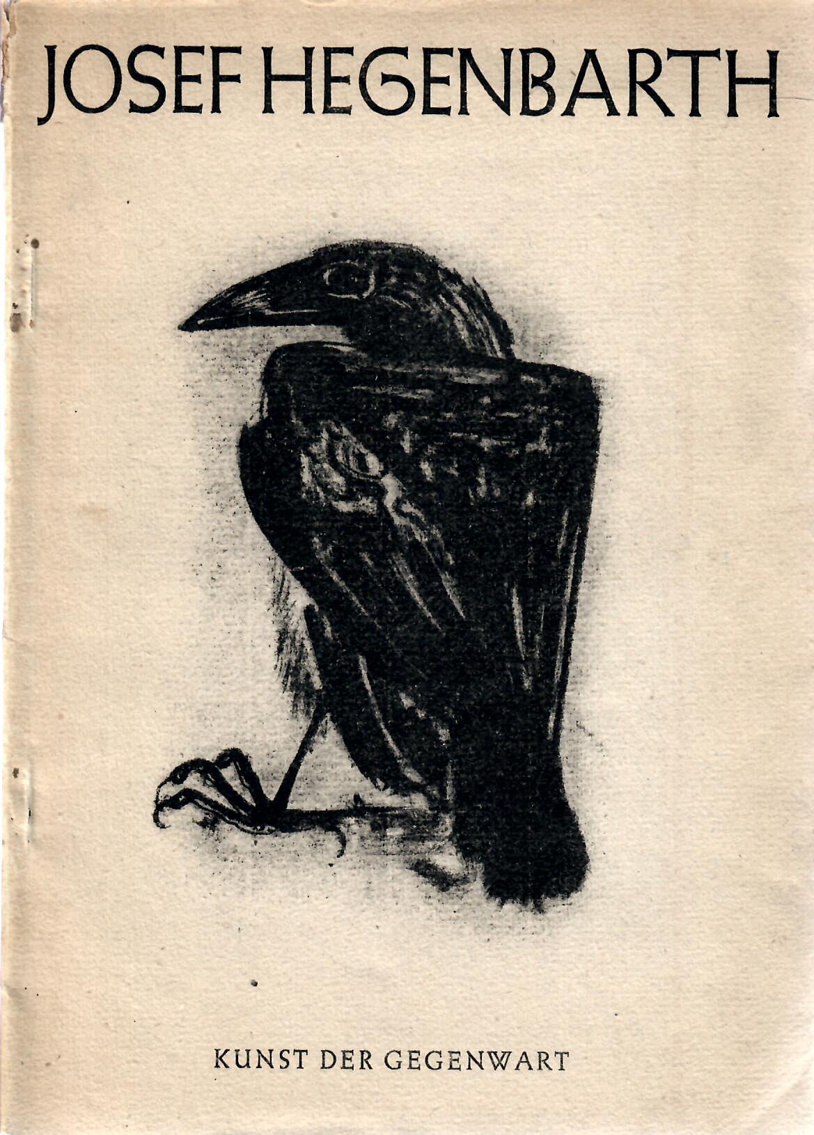Josef Hegenbarth. 58 Bilder und Zeichnungen mit einem Text von Will Grohmann. Kunst der Gegenwart.