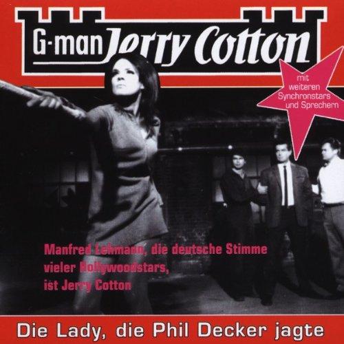Jerry Cotton Folge 8 - Die Lady, die Phil Decker jagte