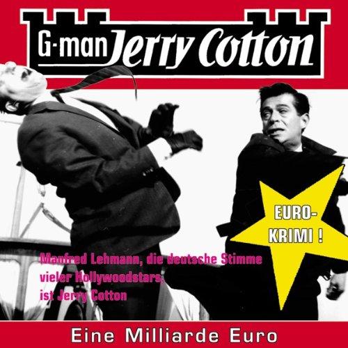 Eine Milliarde Euro, Jerry Cotton Folge 9