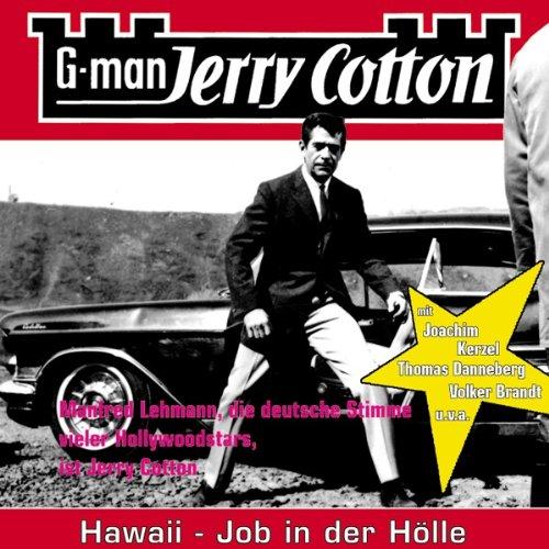 Hawaii-Job in der Hölle : Jerry Cotton Folge 11