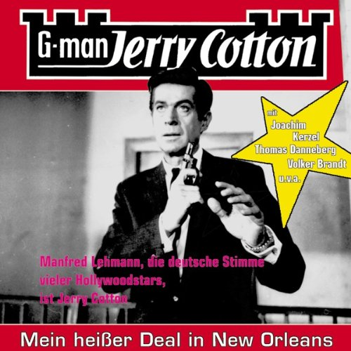 Mein Heisser Deal in New Orlea : Jerry Cotton Folge 12