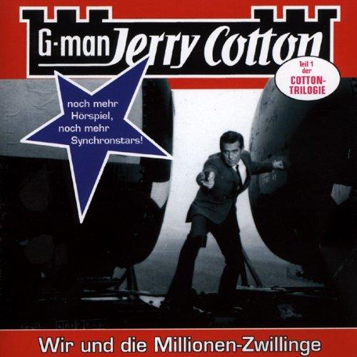 Jerry Cotton Folge 14 - Wir und die Millionen-Zwillinge