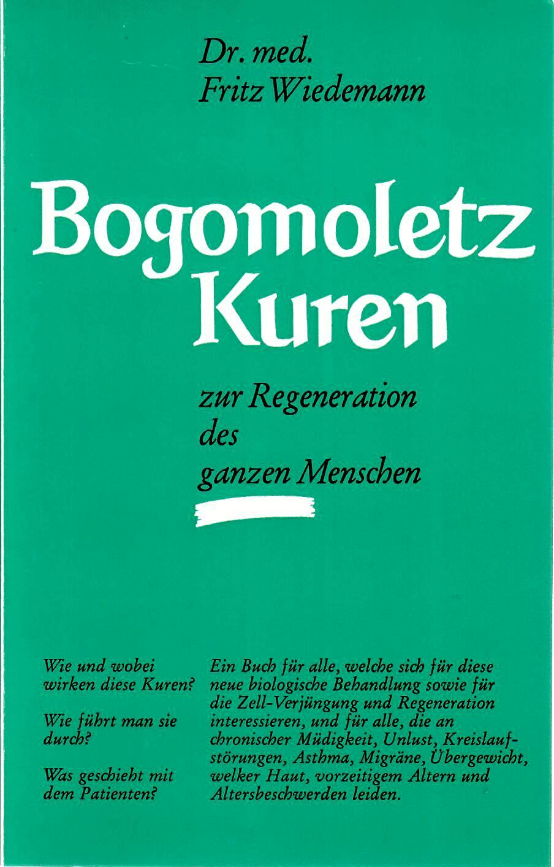 Bogomoletz - Kuren zur Regeneration des ganzen Menschen