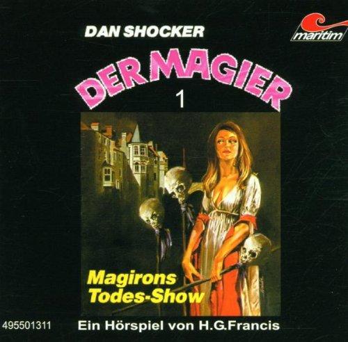 Der Magier - Folge 1: Magirons Todes-Show