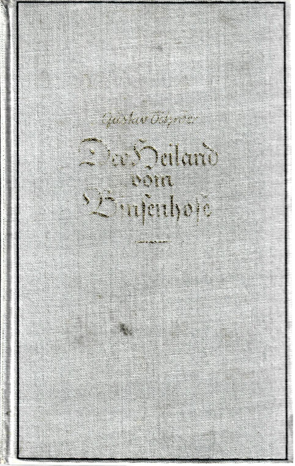 Der Heiland Vom Binsenhofe. Roman.