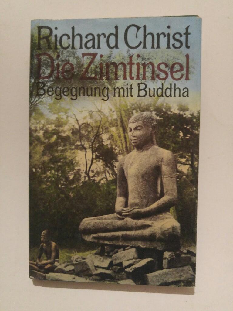 Die  Zimtinsel : Begegnung mit Buddha