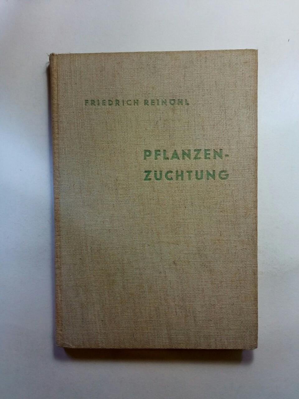 Pflanzenzüchtung   Schriften des Deutschen Naturkundeverein / Neue Folge. Band 1