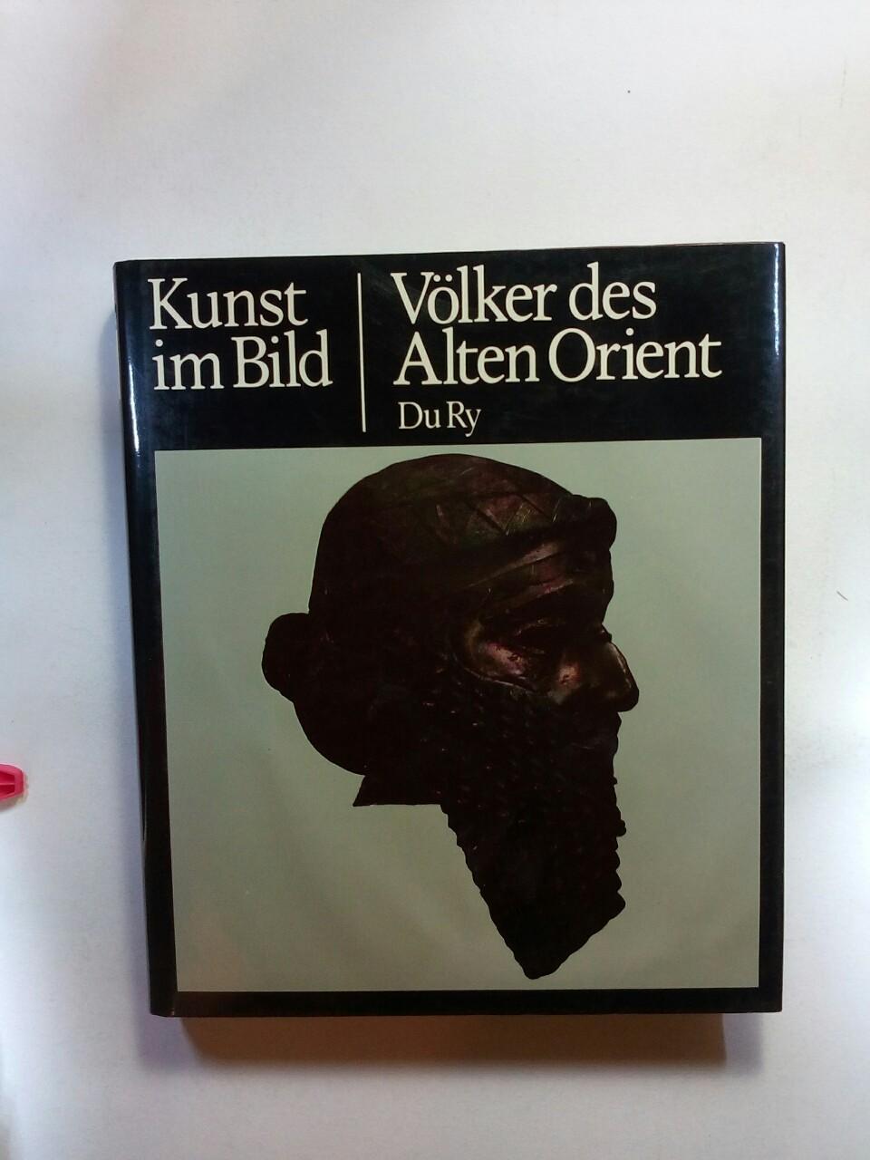 Völker des Alten Orient (Kunst im Bild - Der neue Weg zum Verständnis der Weltkunst)