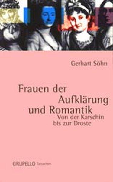 Frauen der Aufklärung und Romantik - Söhn, Gerhart