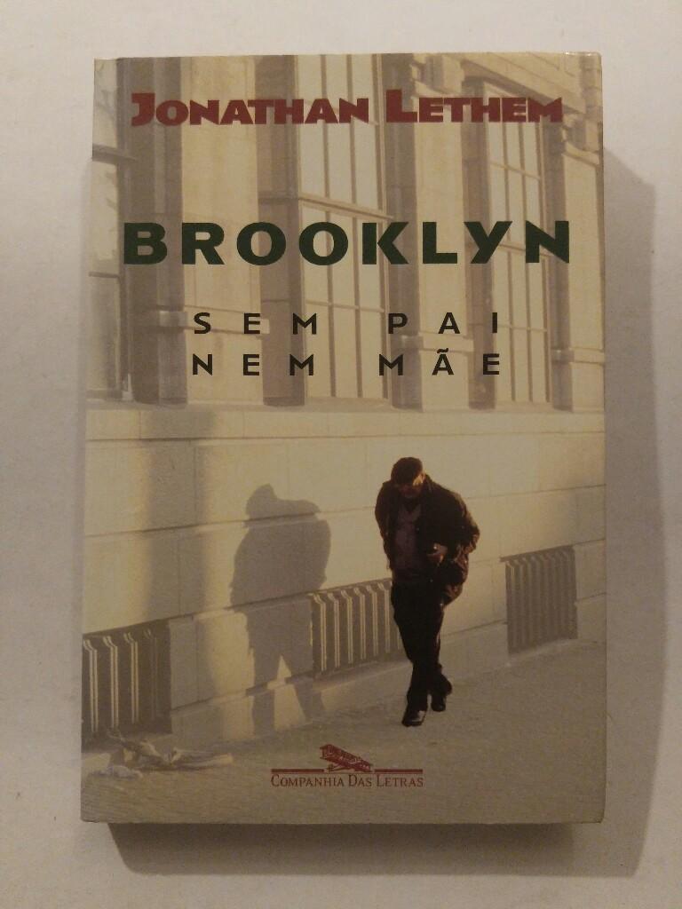 Brooklyn Sem Pai Nem Mãe (Em Portuguese do Brasil) - Jonathan Lethem