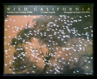 Wild California - Leopold, Aldo Starker