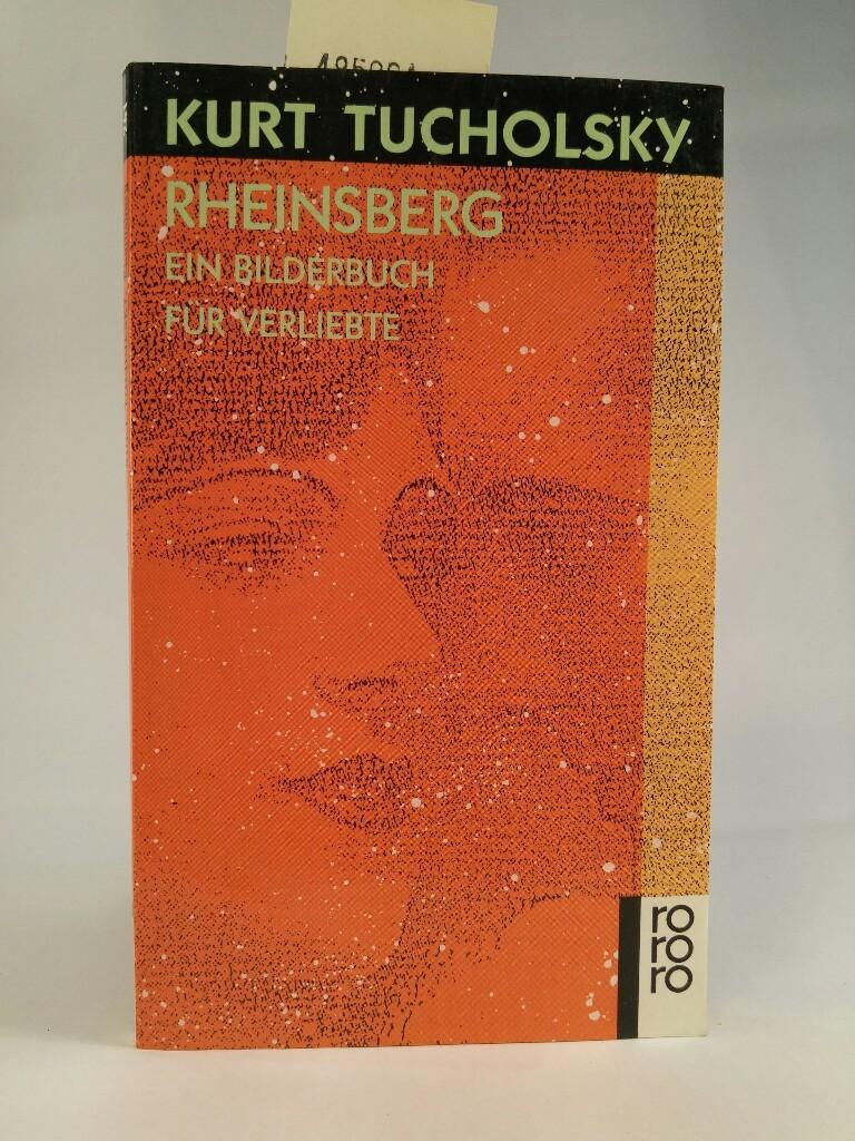 Rheinsberg: ein Bilderbuch für Verliebte und anderes ein Bilderbuch für Verliebte und anderes 53. - Gerold-Tucholsky, Mary, Kurt Tucholsky  und Kurt Szafranski