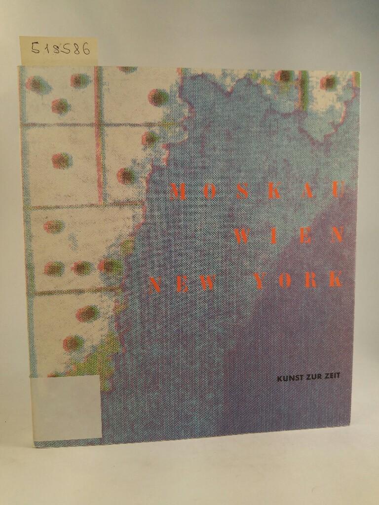 Moskau Wien New York  Erstauflage, - Winter, Hubert