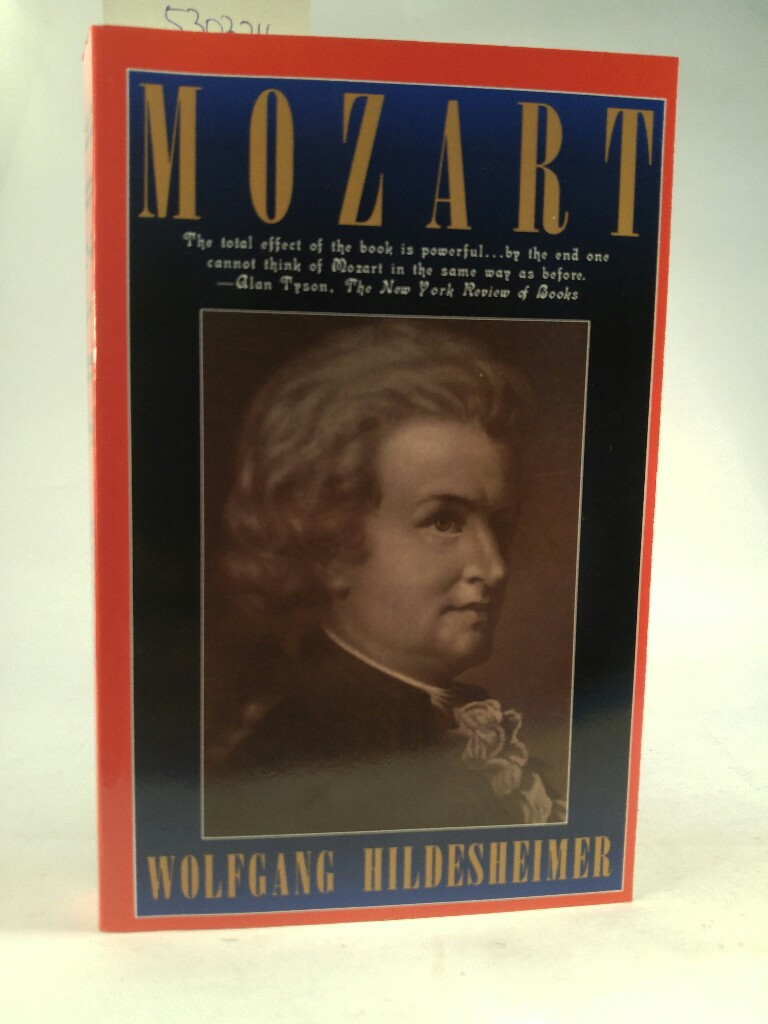 Mozart. [Neubuch] Translated from the German by Marion Faber. - Hildesheimer, Wolfgang