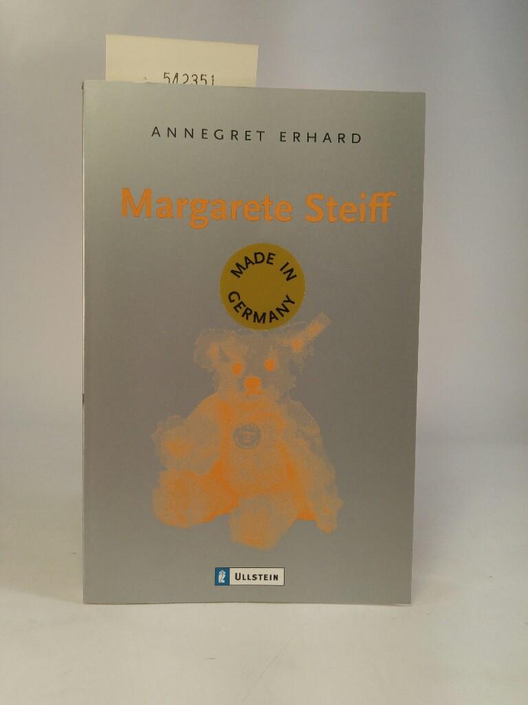 Margarete Steiff  Orig.-Ausg. - Erhard, Annegret